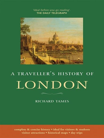 A Traveller&Amp;Apos;S History Of London ebook by Richard Tames