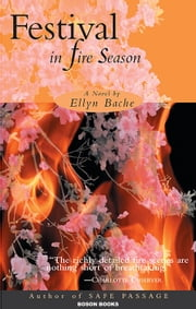 Festival in Fire Season ebook by Ellyn Bache