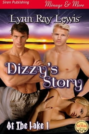 Dizzy's Story [At the Lake 1] ebook by Lynn Ray Lewis