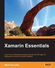 Xamarin Essentials ebook by Mark Reynolds