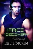 Price of Discovery ebook by Leslie Dicken