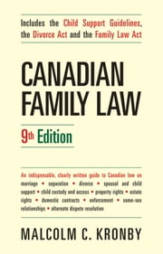 Canadian Family Law, 9th Edition ebook by Kronby, Malcolm C.