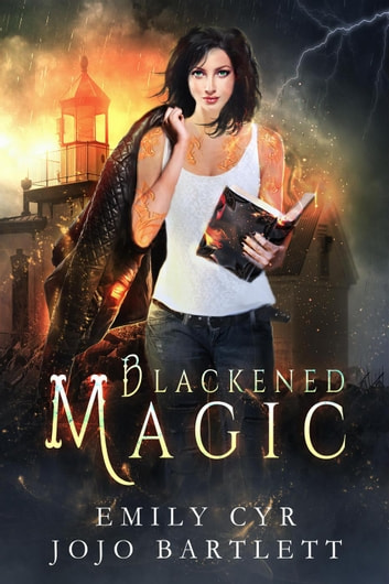 Blackened Magic - Mistakes Were Made, #1 ebook by Emily Cyr,Jojo Bartlett