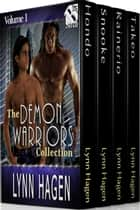 The Demon Warriors Collection, Volume 1 ebook by Lynn Hagen
