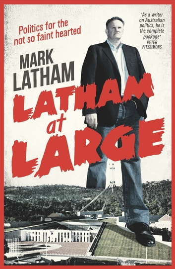 Latham at Large ebook by Mark Latham