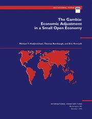 The Gambia: Economic Adjustment in a Small Open Economy ebook by Eric Mr. Verreydt,Michael Mr. Hadjimichael,Thomas Mr. Rumbaugh