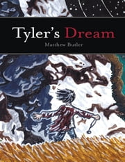 Tyler's Dream ebook by Matthew Butler