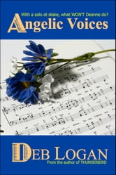 Angelic Voices ebook by Deb Logan