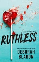 Ruthless - The Calvettis of New York Series, #2 ebook by