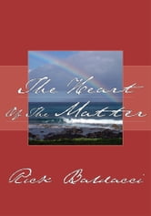 The Heart Of The Matter ebook by Rick Baldacci