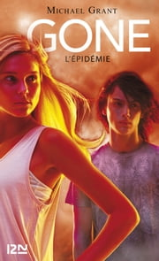Gone tome 4 L'épidémie eBook par Julie LAFON, Michael GRANT
