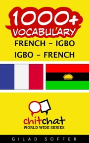 1000+ Vocabulary French - Igbo ebook by Gilad Soffer