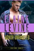 Honor Unraveled ebook by Elaine Levine