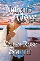 Nathan's Vow ebook by Karen Rose Smith