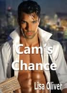 Cam's Chance ebook by Lisa Oliver