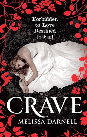 Crave (The Clann, Book 1) ebook by Melissa Darnell