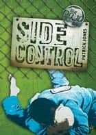 Side Control ebook by Patrick  Jones