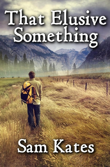 That Elusive Something ebook by Sam Kates