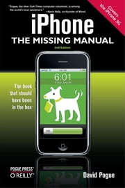 iPhone: The Missing Manual - Covers the iPhone 3G ebook by David Pogue