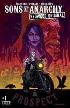 Sons of Anarchy Redwood Original #1 eBook by Kurt Sutter, Ollie Masters, Luca Pizzari