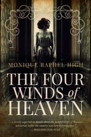 The Four Winds of Heaven ebook by Monique Raphel High