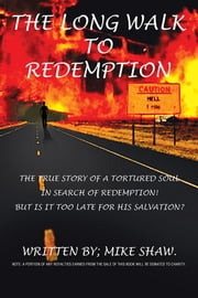 The Long Walk to Redemption ebook by Mike Shaw