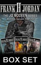 The Jo Modeen Box Set: Books 7 to 9 ebook by