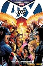 Avengers VS. X-Men ebook by Ed Brubaker, John Romita Jr.