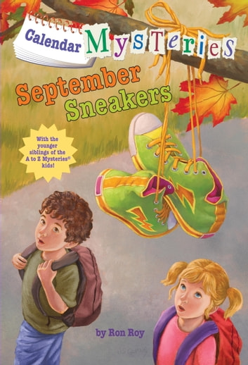 Calendar Mysteries #9: September Sneakers ebook by Ron Roy