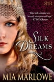 Silk Dreams