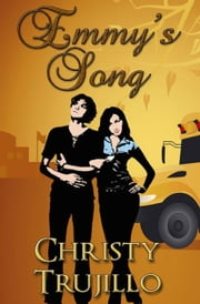 Emmy's Song ebook by Christy Trujillo