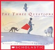 The Three Questions ebook by Jon J Muth,Jon J. Muth