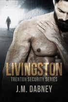Livingston ebook by J.M. Dabney