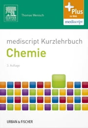 mediscript Kurzlehrbuch Chemie ebook by Thomas Wenisch,Graphik & Text Studio