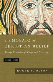 The Mosaic of Christian Belief ebook by Kobo.Web.Store.Products.Fields.ContributorFieldViewModel