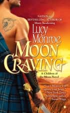 Moon Craving ebook by Lucy Monroe