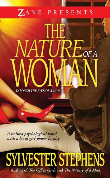The Nature of a Woman - A Novel ebook by Sylvester Stephens