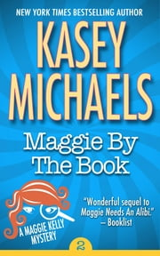 Maggie By The Book ebook by Kasey Michaels
