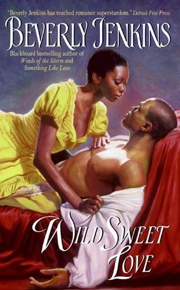 Wild Sweet Love ebook by Beverly Jenkins
