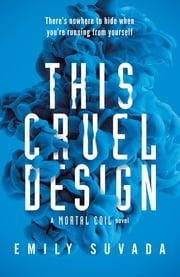 This Cruel Design ebook by Emily Suvada