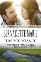 The Acceptance ebook by Bernadette Marie