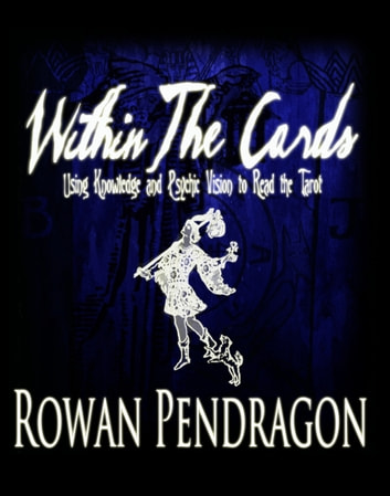 Within The Cards eBook by Rowan Pendragon