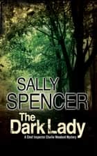 Dark Lady ebook by Sally Spencer