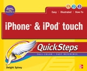 iPhone & iPod touch QuickSteps ebook by Dwight Spivey