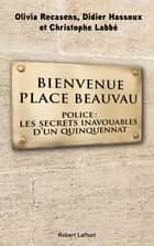Bienvenue Place Beauvau ebook door