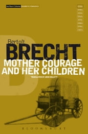 Mother Courage and Her Children ebook by Bertolt Brecht