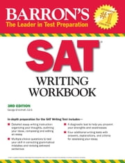 SAT Writing Workbook ebook by Ed. D. , Ehrenhaft, George