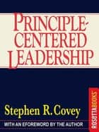 Principle-Centered Leadership 電子書 by Stephen R. Covey