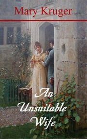 An Unsuitable Wife ebook by Mary Kruger