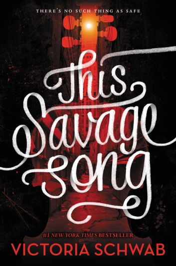 This Savage Song ebook by Victoria Schwab